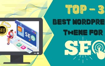 Best WordPress Theme for SEO | Top – 3 Best Review Ever