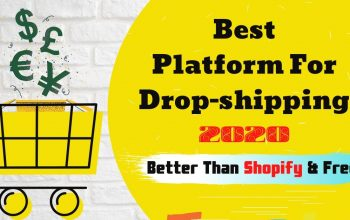 Best Platform for Dropshipping 2020 | Better Than Shopify & Free